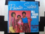 Pointer Sisters All Your Love shape im in disc single vinyl muzica pop soul