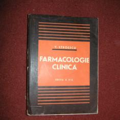 Farmacologie Clinica - V. Stroescu  - Editia a II a