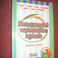 I. Alecu - Managementul exploatatiilor agricole - Carte Management