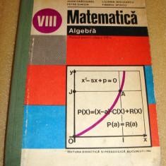 Matematica Algebra 1982 / clasa a VIII a - Craciunel / Niculescu /Simion - Manual scolar Altele, Clasa 8