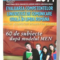 Evaluarea Competentelor Lingvistice de Comunicare Orala in Limba Romana, 2013 - Teste Bacalaureat