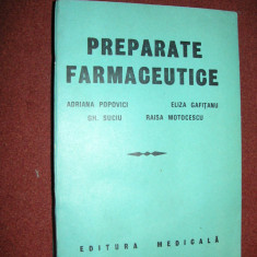 Preparate farmaceutice - Adriana Popovici - Carte Farmacologie