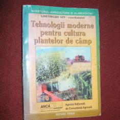Tehnologii moderne pentru cultura plantelor de camp - Gheorghe Sin