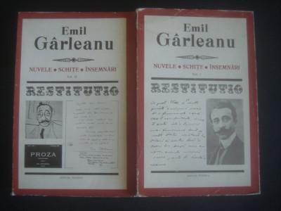 EMIL GARLEANU - NUVELE. SCHITE. INSEMNARI 2 volume (1974, colectia Restitutio) foto