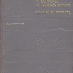 ION D. TEODORESCU - GEOMETRIE ANALITICA SI ELEMENTE DE ALGEBRA LINIARA -CULEGERE - Carte Matematica