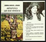 METAFIZICA LUI NAE IONESCU de ISABELA VASILIU SCRABA ex. numerotat cu dedicatie