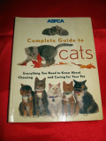 Complete Guide to CATS, Ghid complet despre PISICI , PISICA, an 1999, in engleza