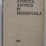 Stiinta Antica si Medievala de la Origini la 1450 - colectiv - Istorie