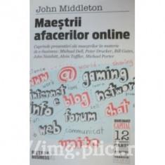 John Middleton - Maestrii afacerilor online