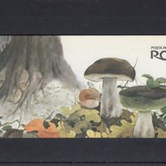 ROMANIA 1994, LP 1349 a, CIUPERCI COMESTIBILE SI OTRAVITOARE IN CARNET, MNH - Timbre Romania, Nestampilat