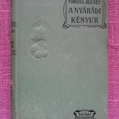 Carte veche in limba maghiara: Pakots József: A nyárádi kényúr, 1952, Budapesta