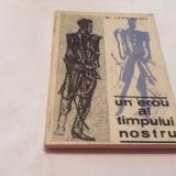 UN EROU AL TIMPULUI NOSTRU - M . I . LERMONTOV, RF12/2 - Roman, Anul publicarii: 1969