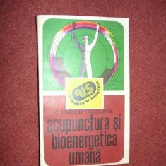 Acupunctura si bioenergetica umana - C.Ionescu - Tirgoviste - Carte tratamente naturiste