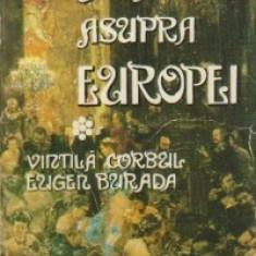 Vintila Corbul; Eugen Burada - Uragan asupra Europei - Roman istoric