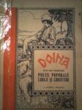 Doina - Cele mai frumoase poezii poporale lirice si chiuituri