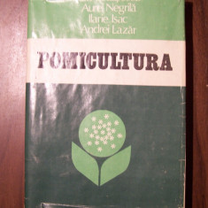 Pomicultura - Ion Ceausescu, Aurel Negrila, Ilarie Isac, Andrei Lazar (1982) - Carti Agronomie