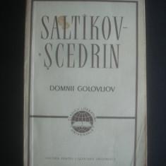 SALTIKOV-SCEDRIN - DOMNII GOLOVLIOV - Roman, Anul publicarii: 1963