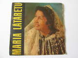 VINIL SINGLE 7'' MARIA LATARETU, electrecord