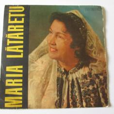 VINIL SINGLE 7'' MARIA LATARETU - Muzica Populara electrecord