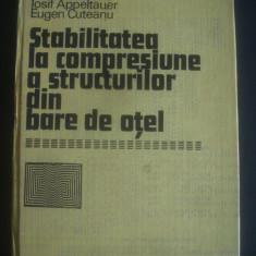 DAN MATEESCU, ... - STABILITATEA LA COMPRESIUNE A STRUCTURILOR DIN BARE DE OTEL