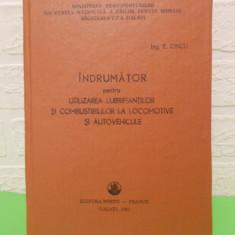 Indrumator pt. UTILIZAREA LUBRIFIANTILOR la LOCOMOTIVE si AUTOVEHICULE, 1991