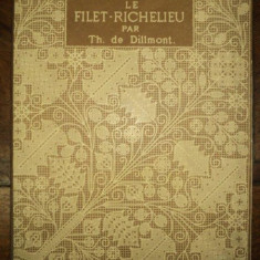 Le Filet Richelieu, Th. de Dillmont - Carte veche