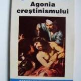 Miguel de Unamuno agonia crestinismului - Carti Istoria bisericii