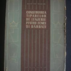 N. PETERNE, ... - CONSTRUIREA TIPARELOR DE LENJERIE PENTRU FEMEI SI BARBATI