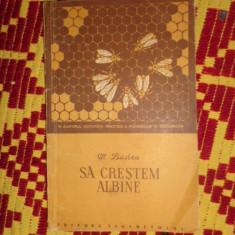 Sa crestem albine (stuparit/ albinarit / apicultura) - an 1956/90pag - M.Badea - Carti Zootehnie