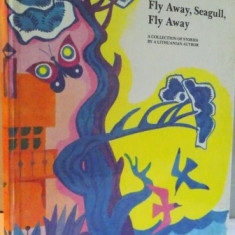 FLY AWAY , SEAGULL , FLY AWAY , ILLUSTRATED by VLADIMIR KULKOV