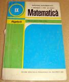 Matematica / Algebra -  clasa a  IX a - Nastasescu / Nita /Rizescu