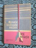 MANUALUL LACATUSULUI MECANIC IN FORAJ EXTRACTIE - I. COSTIN (1971)