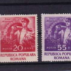 ROMANIA 1952, LP 328, ZIUA MINERULUI SERIE MNH - Timbre Romania, Nestampilat