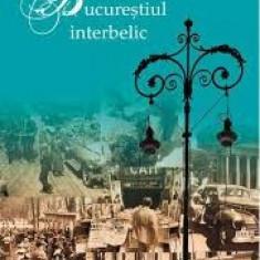 Ioana parvulescu intorcere in bucurestiul interbelic - Istorie