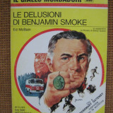 Ed McBain - Le delusioni di Benjamin Smoke (in limba italiana) - Carte in italiana
