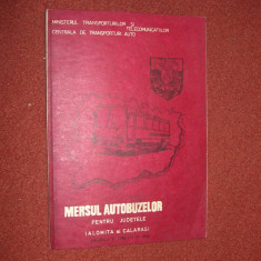 Mersul autobuzelor pentru judetele Ialomita si Calarasi 1984 - 1985 - Carti Transporturi