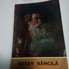 OCTAV BANCILA - CATALOG DE EXPOZITIE 1972 - Album Pictura