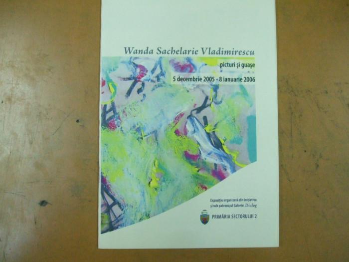 Wanda Sachelarie Vladimirescu pictura catalog expozitie 2005 Dialog Bucuresti