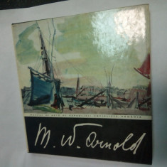 M. W. ARNOLD - CATALOG de Georgeta Peleanu 1970 - Album Pictura