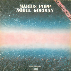 Marius Popp – Nodul Gordian (LP - Romania - VG) - Muzica Jazz electrecord, VINIL