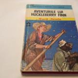 Mark Twain - Aventurile lui Huckleberry Finn, RF12/1 - Carte de aventura