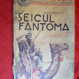 Colectia Aventura 8 lei- A Bonneau - Seicul Fantoma -interbelica ,Ed.Ziarul