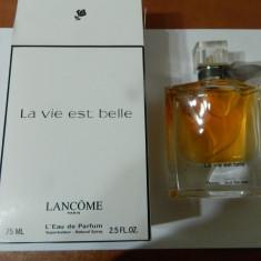 PARFUM TESTER LANCOME LA VIE EST BELLE-- 75 ML -SUPER PRET, SUPER CALITATE! - Parfum femeie Lancome, Apa de parfum
