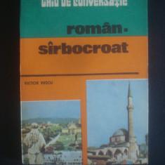 VICTOR VESCU - GHID DE CONVERSATIE ROMAN SARBOCROAT Altele