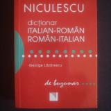 GEORGE LAZARESCU - DICTIONAR DE BUZUNAR ITALIAN ROMAN SI ROMAN ITALIAN