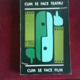 Karel Capek Cum se face teatru. Cum se face film, 58 desene de Iosef Capek - Carte Cinematografie