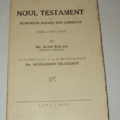 Noul testament al Domnului nostru Isus Christos scos a doua oara Ioan Balan 1938 - Biblia