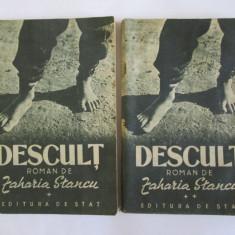 DESCULT DE Z.STANCU VOL I SI II EDITIA 1949 DEDICATIE PENTRU M.SADOVEANU! - Carte Editie princeps
