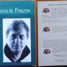 George Astalos , Epistolar parizian , 2003 ,ed. 1 , autograf catre Andrei Blaier