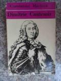 Dimitrie Cantemir - Constantin Maciuca ,533957, Dimitrie Cantemir